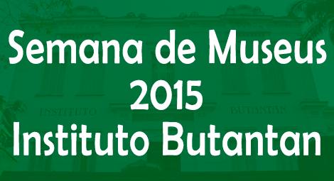 semana-de-museus-instituto-butantan