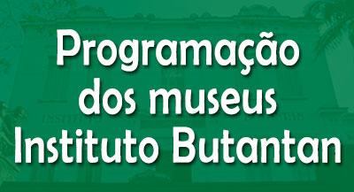programacao-museus-instituto-butantan